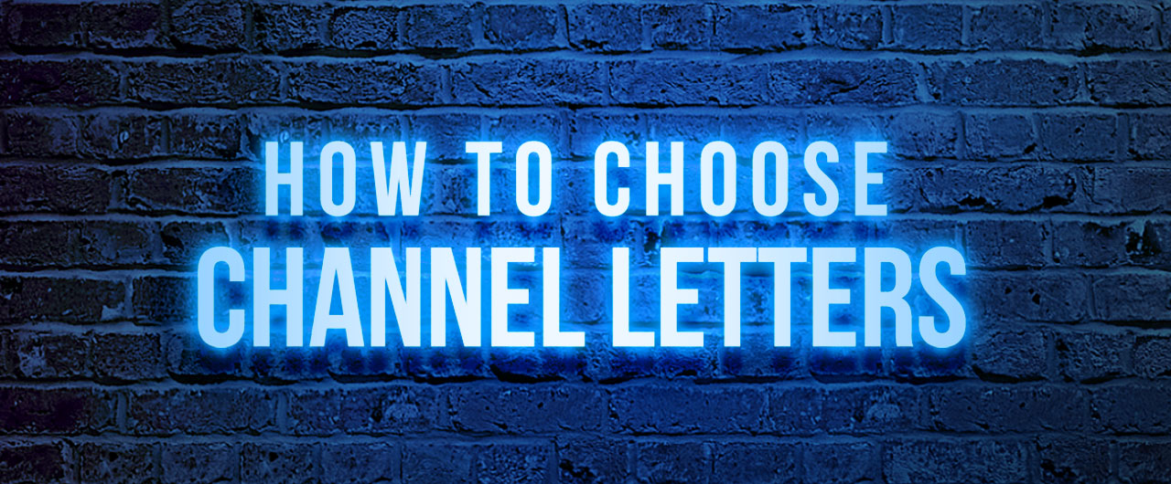 How-to-choose-Channel-Letters