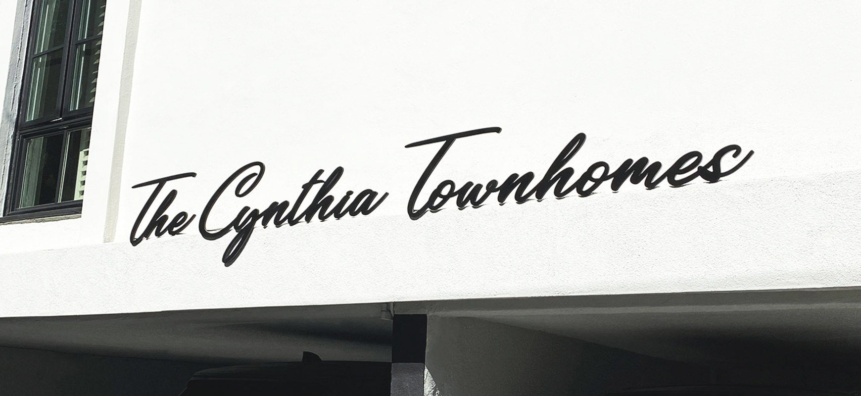 The Cynthia Townhomes 3d metal letters displaying the company name made of aluminum