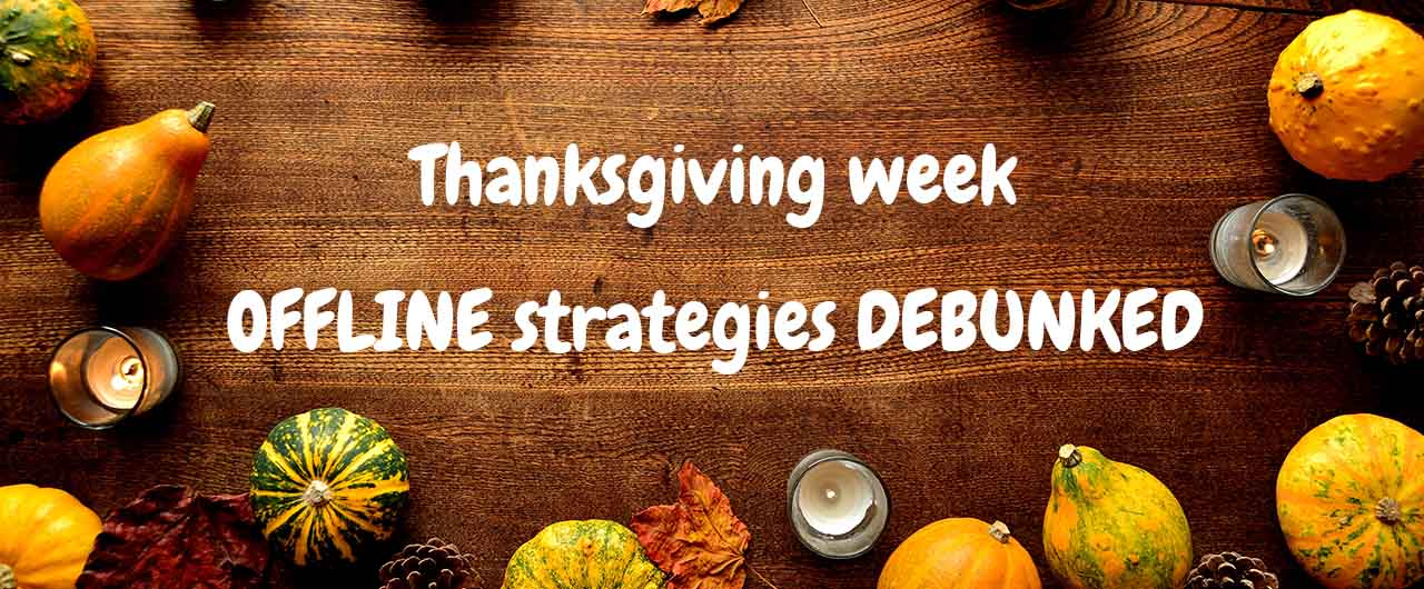 thanksgiving offline strategies from Front Signs