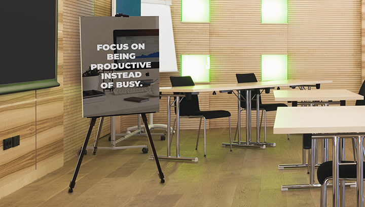 institutional foam core sign with a stand displaying a motivational phrase for presentation