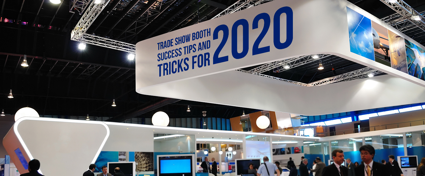 trade show booth success tips and tricks for 2020