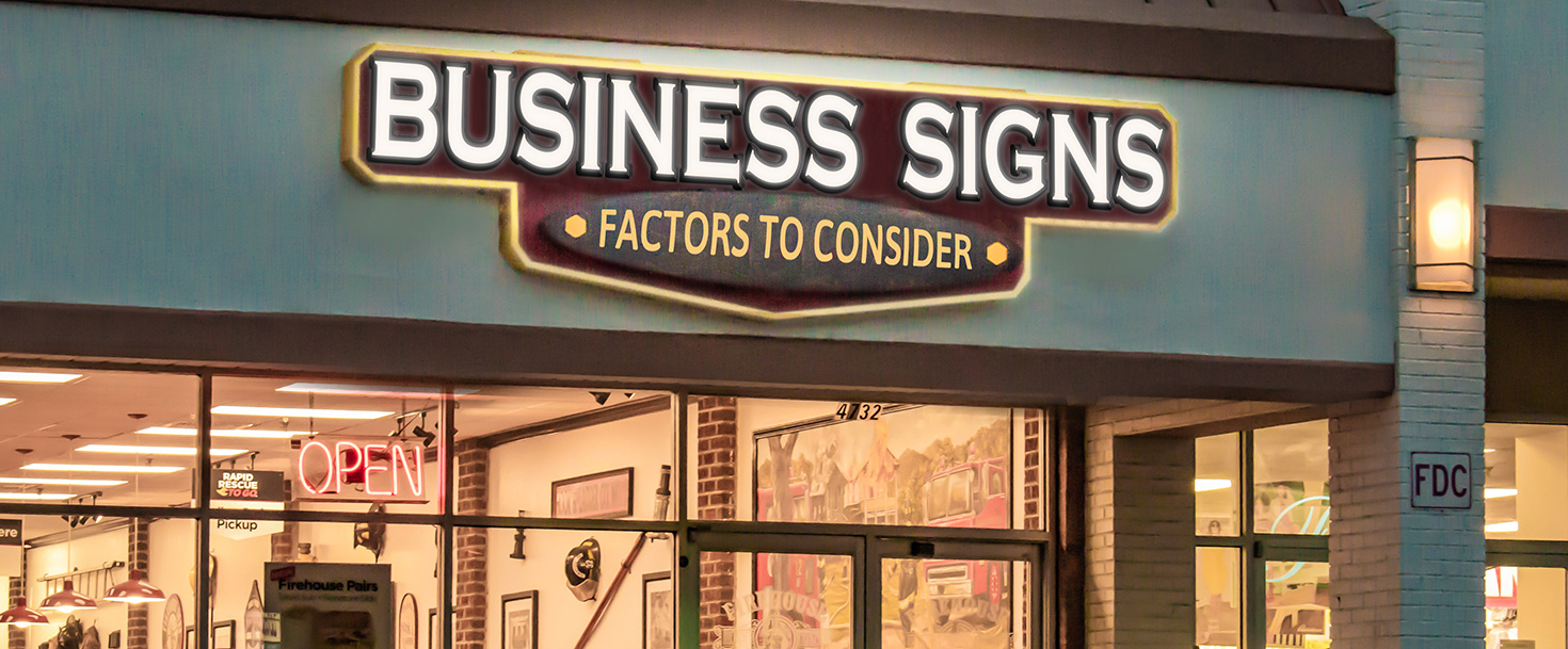 business signs factors to consider when making business signs