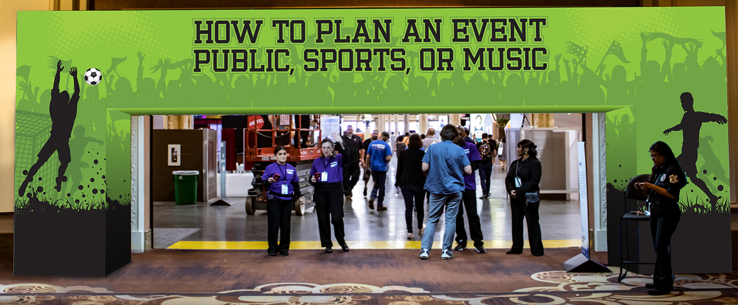 How To Plan An Event-Public, Sports OR Music