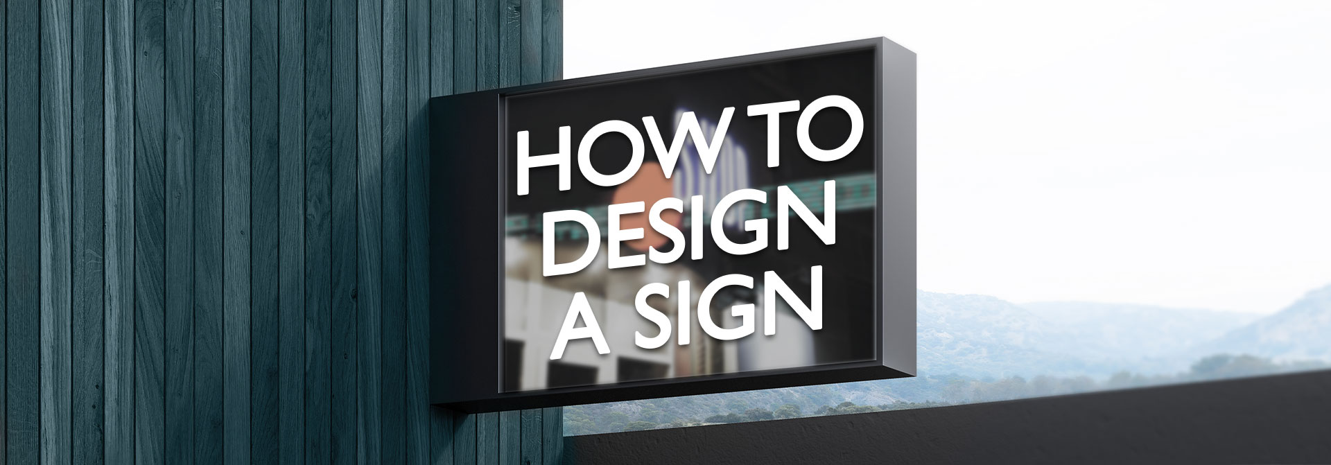 How to Design a Sign