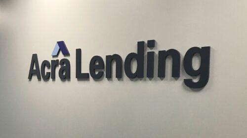 Acra Lending acrylic sign