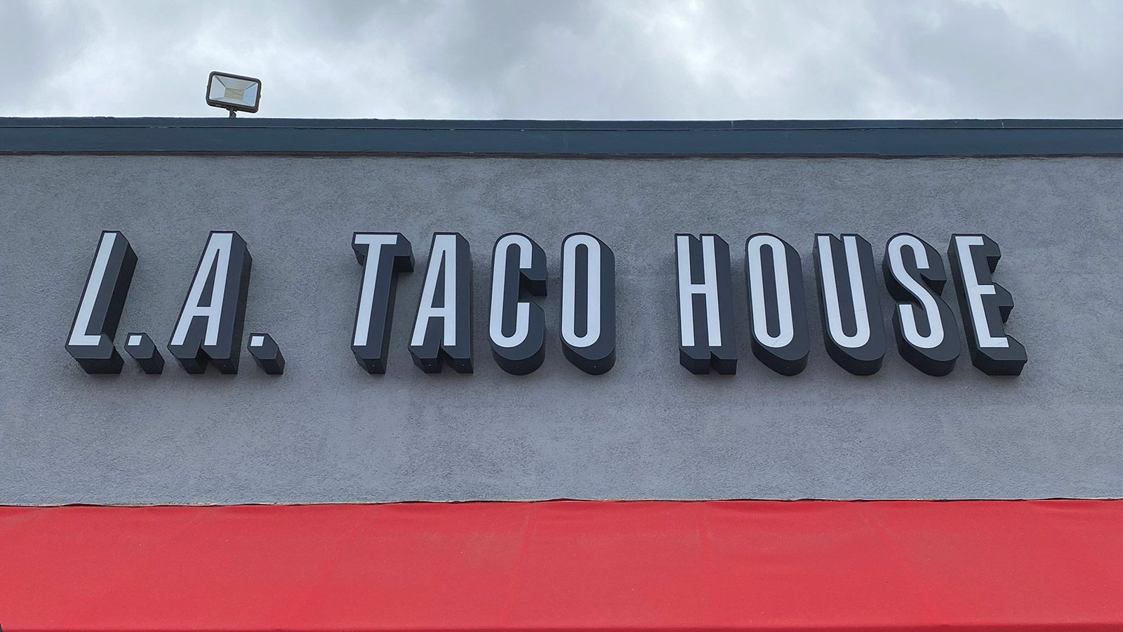 LA Taco House channel letters