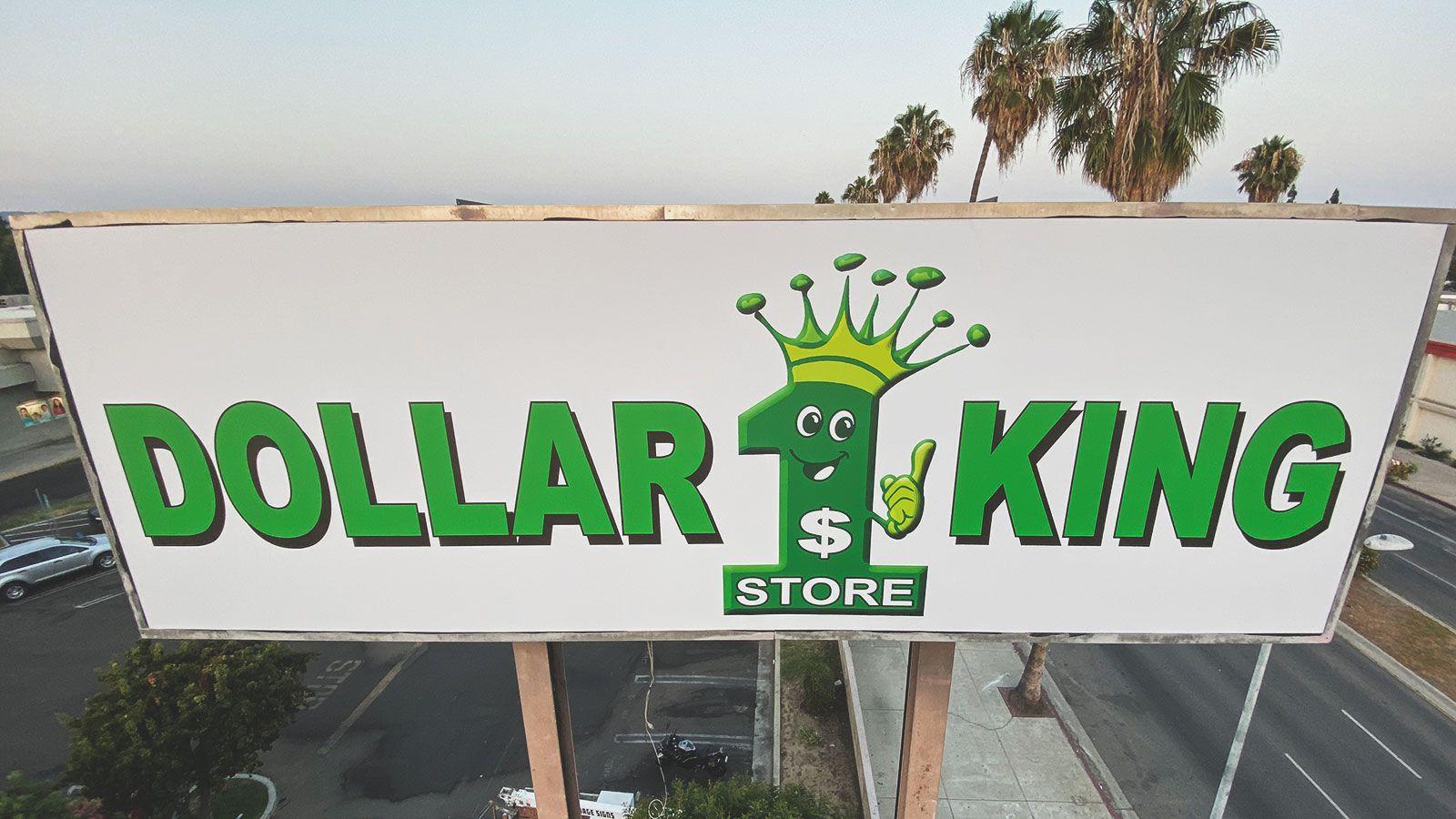 Dollar King pylon sign banner