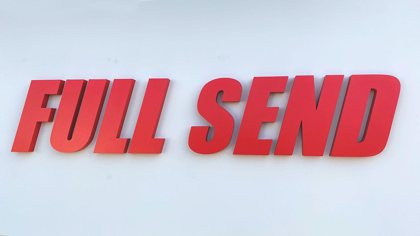 Full Send building sign