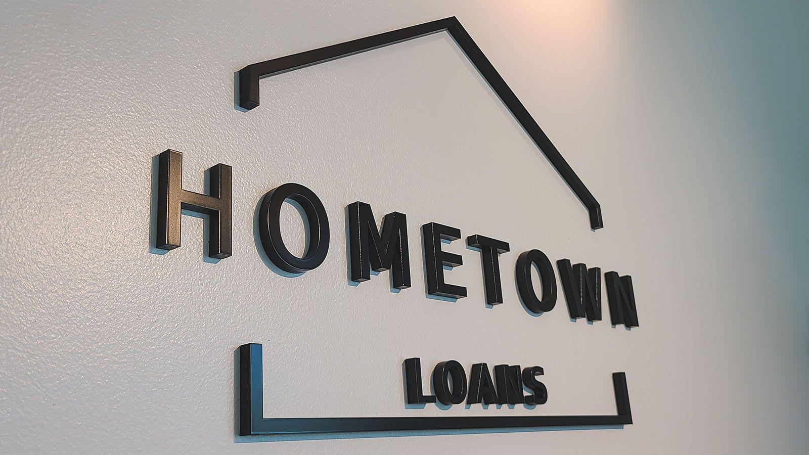 Hometown loans 3D letters