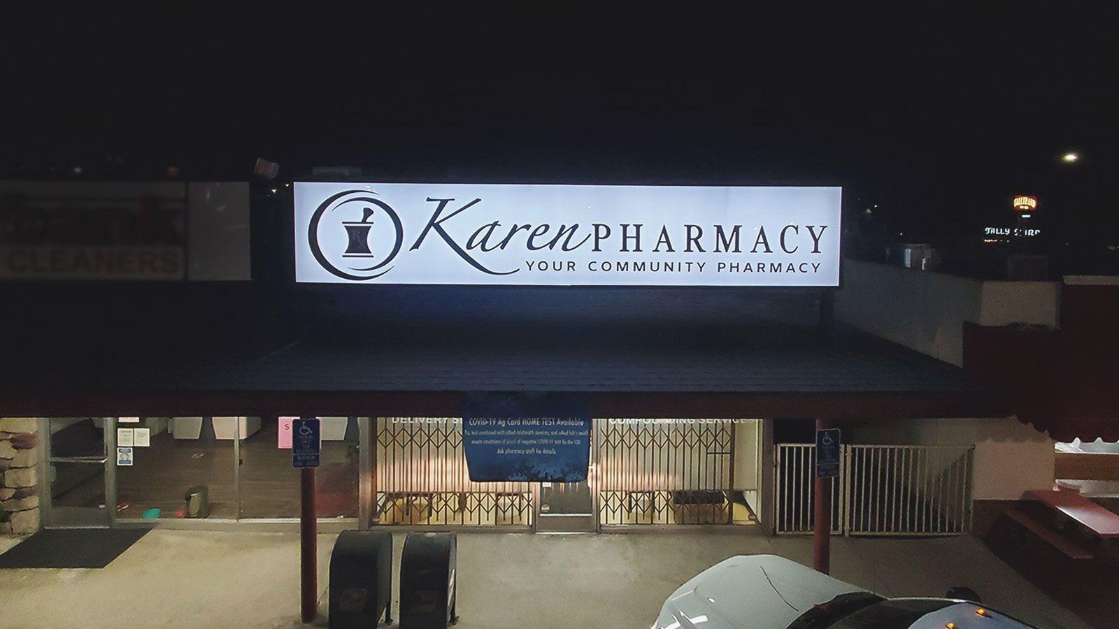 Karen Pharmacy light up sign